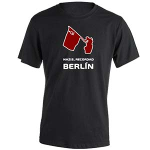 camiseta nazis recordad berlin