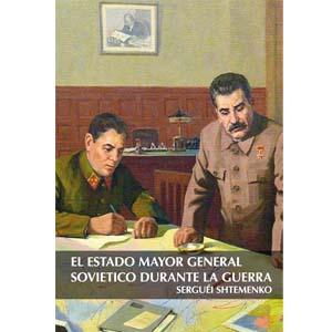 El Estado Mayor General Soviético durante la guerra