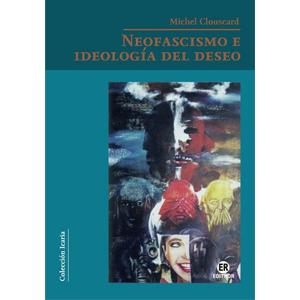 libro neofascismo e ideologia del deseo