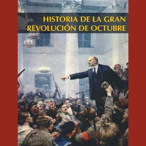 historia de la gran revolucion de octubre