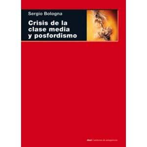 libro crisis de la clase media y posfordismo