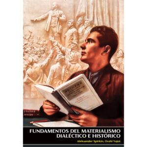 Fundamentos del materialismo dialectico e historico