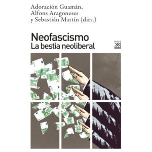 libro neofascismo la bestia neoliberal