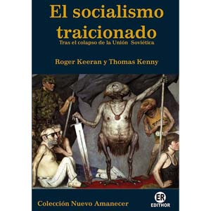 el socialismo traicionado