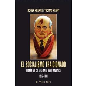 libro el socialismo traicionado