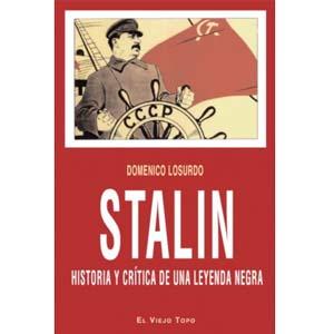 stalin historia y critica de una leyenda negra