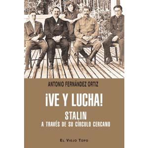 ve y lucha stalin a traves de su circulo cercano
