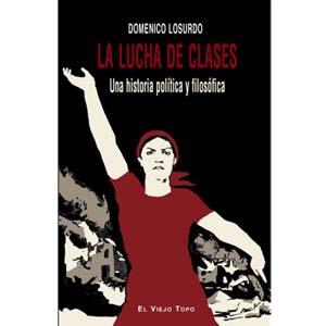 la lucha de clases domenico losurdo
