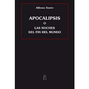 apocalipsis o las noches del fin del mundo