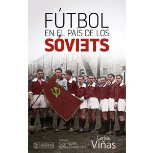 futbol en el pais de los soviets